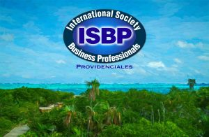 International Society of Business Professionals - Providenciales, Turks & Caicos Islands
